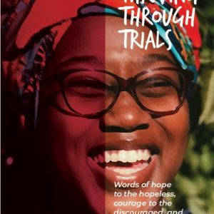 Thriving Through Trials